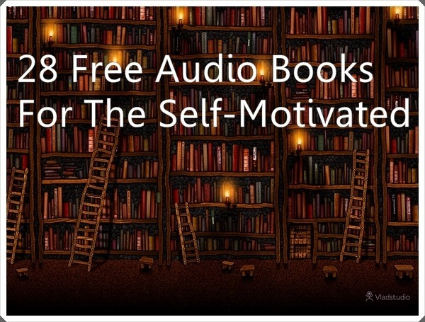 Free Audio Books for the Self-Motivated