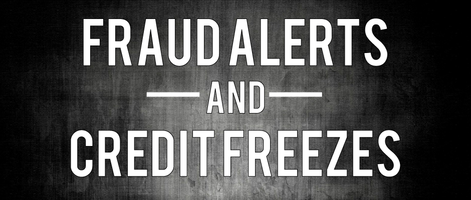 Fraud Alerts and Credit Freezes: Options Against Identity ...