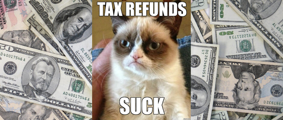 Why-Tax-Refunds-Suck