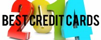 Best Credit Cards 2014