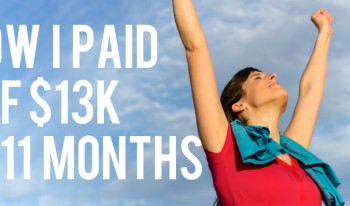 How I paid off over $13,000 debt in 11 months!