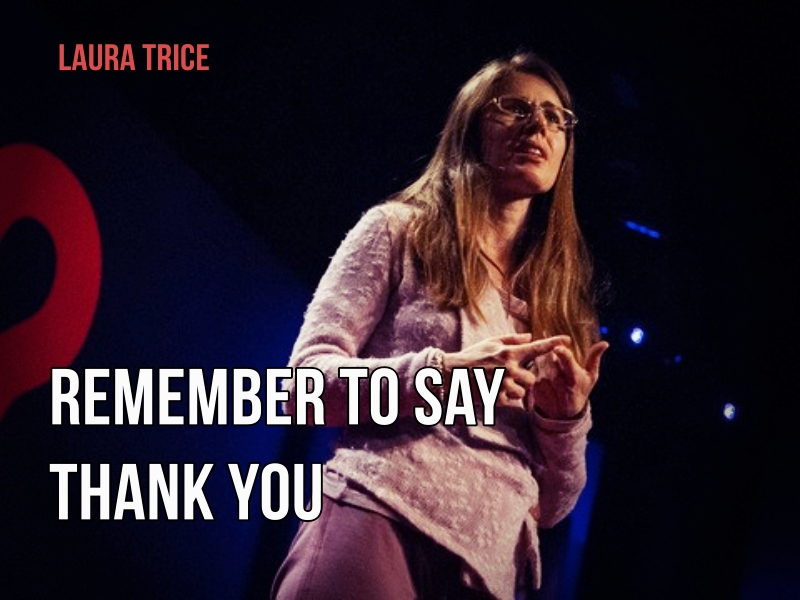 TED_Talks_Remember to say thank you